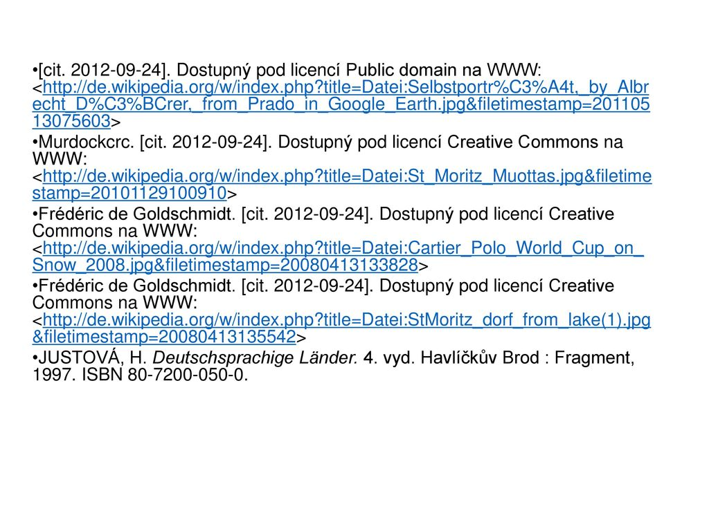 [cit. 2012-09-24]. Dostupný pod licencí Public domain na WWW: <http://de.wikipedia.org/w/index.php title=Datei:Selbstportr%C3%A4t,_by_Albr echt_D%C3%BCrer,_from_Prado_in_Google_Earth.jpg&filetimestamp=201105 13075603>